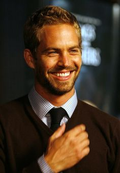 Paul Walker. A truly beautiful person inside and outside. I love his smile.