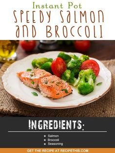 Instant Pot | Instant Pot Speedy Salmon & Broccoli recipe from RecipeThis.com