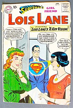 Lois Lane Comic #22 January 1961 X-Ray Vision Dc Comic Books, Vintage Comic Books, Comic Book Covers, Vintage Comics, Comic Art, Old Comics, Dc Comics Art, Gi Joe, Superman Girlfriend