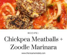Chickpea Meatballs + Zoodle Marinara Recipe