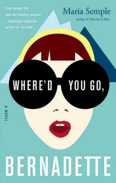 "Where'd You Go, Bernadette by Maria Semple  - loved this but loved ""Dear Mountain Room Parents"" at the end even more."