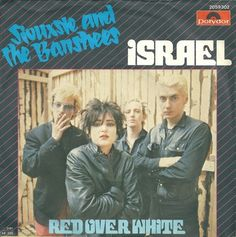 Siouxsie and the Banshees, Israel, 45 rpm
