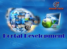 web portal Development defined as a website,  the main use Internet for delivering a variety of information, more detail visit http://goo.gl/tku5gT