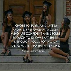 I choose to surround myself,