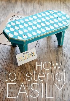 How To Stencil Easily: Handmade Charlotte Stencil Projects Crafty Craft, Crafty Projects, Diy Projects To Try, Crafting, Furniture Makeover, Diy Furniture, Antique Furniture, Stencil Diy, Making Stencils