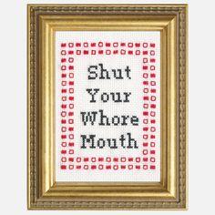 LOL!! :)  Fab.com | Shut Your Mouth Cross-Stitch Kit