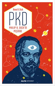 PKD - Philip K. Dick'in Peşinde