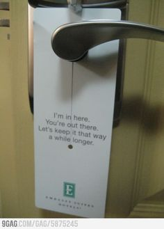 "The funniest ""Do Not Disturb"" sign ever!"