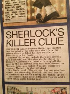 """""""There's one clue everyone has missed. It's something Sherlock did that was out of character but which nobody has picked up on"""" ----Could it have anything to do with the phone call to John? Sherlock never calls, he texts, so the call is certainly out of character. However, I have no idea how this relates to him defying death. Any ideas?"""