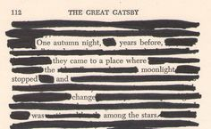 I have seen this done lately with a number of classic novels - redacting words to make the printed page deliver a specific message.  Quite smart.