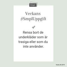 @smplsweden posted to Instagram: Veckans #SmplUppgift.   #Smpl #Organiseradenkelhet #SmplUppgift #Ordningochreda #Rensa #skapaordning #hus #hushåll #hem #Hållbarvardag #enkelhet #förvaring #hälsa #ordninghemma #underkläder