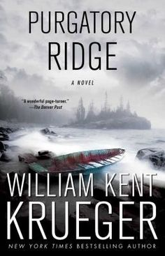 Purgatory ridge by William Kent Krueger. Click on the image to place a hold on this item in the Logan Library catalog.
