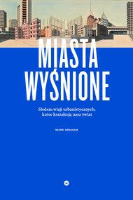 Miasta wyśnione Self Publishing, Graham, Reading Lists, Techno, Desktop Screenshot, Cover, Books, Movie Posters, Design