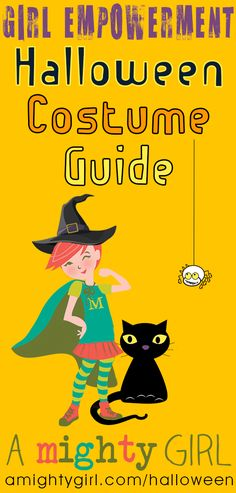 A Mighty Girl's 2015 Halloween Costume Guide features 400 girl-empowering costumes for all ages -- infants through adults -- sortable by age and nine different themes at http://www.amightygirl.com/halloween
