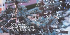 8 great ideas for Christmas Eve traditions from iMOM.com.