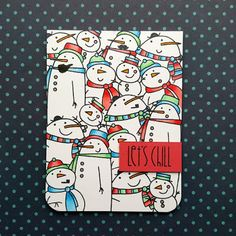 """A Christmas card that I made with the """"Swanky Snow Dudes"""" stamp set from """"Paper Smooches""""."""