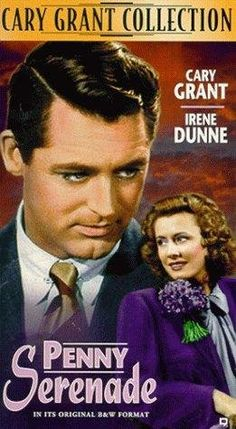 Penny Serenade (1941) So sad, but so good.
