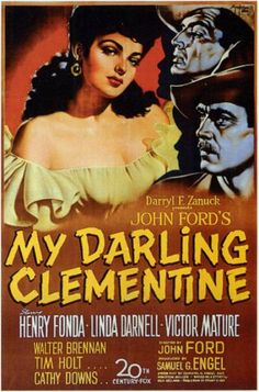 My Darling Clementine is a 1946 western movie directed by John Ford and starring Henry Fonda as Wyatt Earp during the Gunfight at the OK Corral. The ensemble cast also features Linda Darnell, Victor Mature, Walter Brennan, Tim Holt and Ward Bond. Wyatt Earp, Doc Holliday, Good Girl, Classic Movie Posters, Classic Movies, Classic Tv, Martin Scorsese, Stanley Kubrick, Old Movies