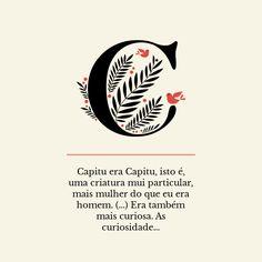 """Capitu - trecho de """"Dom Casmurro"""", de Machado de Assis."""