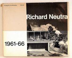 Richard Neutra 1961-66