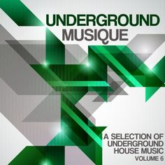 Underground Musique Vol 6 Underground Homes, Music Party, Home Free, House Music, Music