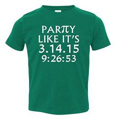 Party Like It's 3.14 Toddler T-Shirt