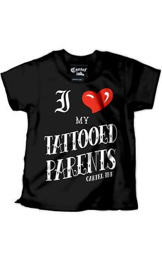 Another great one for the kids! Kid's I Love My Tattooed Parents Tee by Cartel Ink. #tattooed #parent #clothing #clothes #kids #children #clothing #InkedShop #Inked #Shop