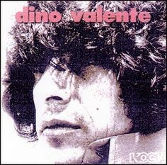 ROCK STATE: Dino Valente- 1968 US