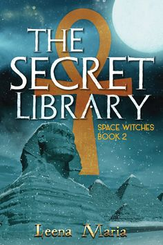 """Read """"The Secret Library Space Witches, by Leena Maria available from Rakuten Kobo. Back in the land of the living, Nina and her friends (both dead and alive) arrive at the University Plate orbiting the f. Life In Ancient Egypt, Witch Series, Land Of The Living, University Of Manchester, Book Of The Dead, Dark Witch, Book Cover Design, Learn To Read, Love Reading"""