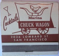 MARINA CHUCK WAGON SAN FRANCISCO  To order your business' own branded #matchbooks or #matchboxes GoTo: www.GetMatches.com or Call 800.605.7331 TODAY