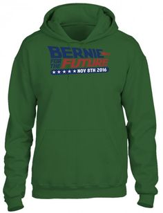 bernie for the future HOODIE