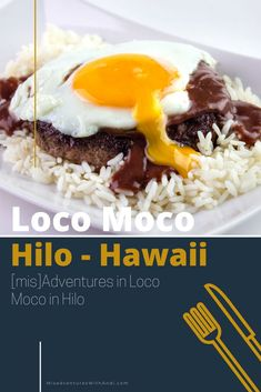Loco Moco is a classic Hawaiian food that you must experience! I share the local history and different varieties as well as where to get loco moco in Hilo on the island of Hawaii. #hawaii #hawaiianfood #locomoco #hilo