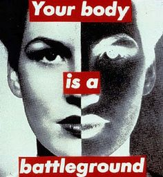Barbara Kruger is a terrific artist for inspiring heated discussions on gender and politics.