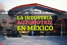 México potencia para la Industria Automotriz.
