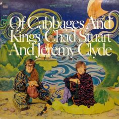 Chad and Jeremy - Of Cabbages and Kings (Columbia; 1967) #records #albums #vinyl #LP