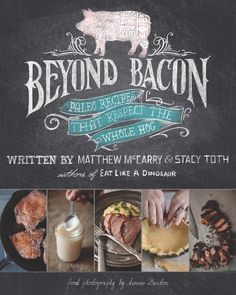Giving Away 10 Early Review Copies of Beyond Bacon! by @paleoparents #paleo #beyondbacon