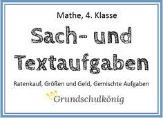 Kostenlose Arbeitsblätter mit Sachaufgaben und Textaufgaben für Mathe in der 4. Klasse: Ratenkauf, Größen und Geld, gemischte Aufgaben #grundschulkönig #mathe
