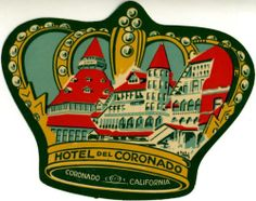 Hotel del Coronado ~CALIFORNIA~ Gorgeous Old ART DECO Luggage Label | eBay