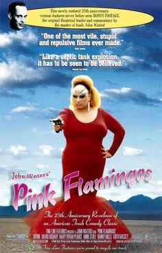 """Pink Flamingos"" Budget: $12,000 Revenue: $7 million"