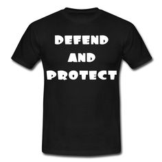 Defend and protect