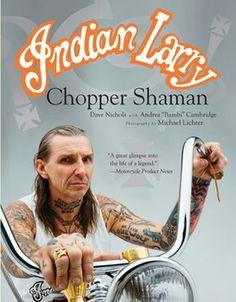 Indian Larry Chopper Shaman, Michael Lichter