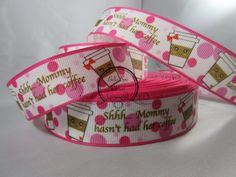 """Cute Ribbon 1 Inch Grosgrain Ribbon by the Yard in Pink Polka Dot """"Shhh… Mommy Hasn't Had Her Coffee"""" RN15301 #ribbon #handmade #diy #ribbondecor #etsy #etsyribbon #etsyjewelry #etsyhandmade #etsydiy #ribboncraft #craft #craftribbon #supplies #party #partydecor #handmadedress #wholesale #wholesaleribbon #ribbonsupplies #craft #craftsupplies #products #coffee #coffeeribbon #lovecoffee"""