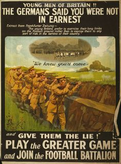 Examples of Propaganda from WW1 | Young men of Britain! The Germans said you were not in earnest.