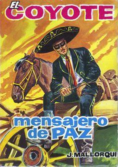 Mensajero de paz. Ed. Cid, 1961 (Col. El Coyote ; 40)
