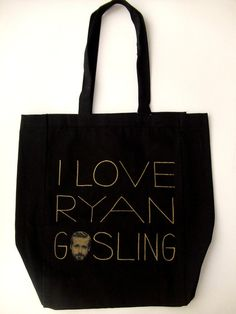 I Love Ryan Gosling Tote by Ross + Leo for DNA (the shop)