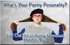 What's Your Poetry Personality? Find Out Which Poetry Movement Matches You! - Writer's Relief