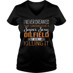 Super Sexy Oilfield Job Title TShirt #gift #ideas #Popular #Everything #Videos #Shop #Animals #pets #Architecture #Art #Cars #motorcycles #Celebrities #DIY #crafts #Design #Education #Entertainment #Food #drink #Gardening #Geek #Hair #beauty #Health #fitness #History #Holidays #events #Home decor #Humor #Illustrations #posters #Kids #parenting #Men #Outdoors #Photography #Products #Quotes #Science #nature #Sports #Tattoos #Technology #Travel #Weddings #Women