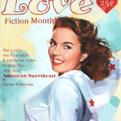 American Sweetheart from James Patterson available now from Evergreen Art Cafe