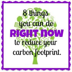 Reduce your Carbon Foot Print