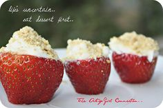Cheesecake Stuffed Strawberries--great! I used a ziploc bag with tiny hole to fill the strawberries